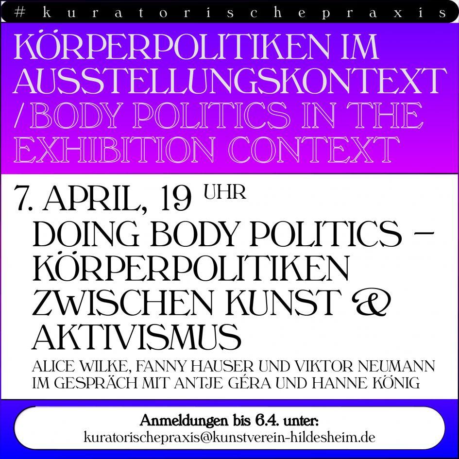 Flyer für die Online-Gesprächsrunde Doing Body Politics, Körperpolitiken zwischen Kunst und Aktivismus. Alle Informationen zur Veranstaltung findest du im unten stehenden Text.